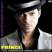 Love Is a Serious Business (Live) de Prince