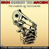 The Handler Of The Revolver (Live) de Rage Against The Machine