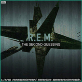 The Second Guessing (Live) by R.E.M.