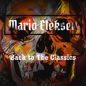 Back To The Classics by Mario Eleksen