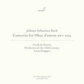 J.S. Bach: Oboe d'amore Concerto in A Major, BWV 1055R (Live in Groningen, 10/14/2012) by Frank de Bruine