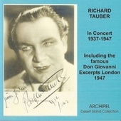 Richard Tauber in Concert including his rare last recordings 1937-1947 by Richard Tauber
