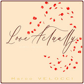Love Actually (Music Inspired by the Film) (Piano Version) von Marco Velocci