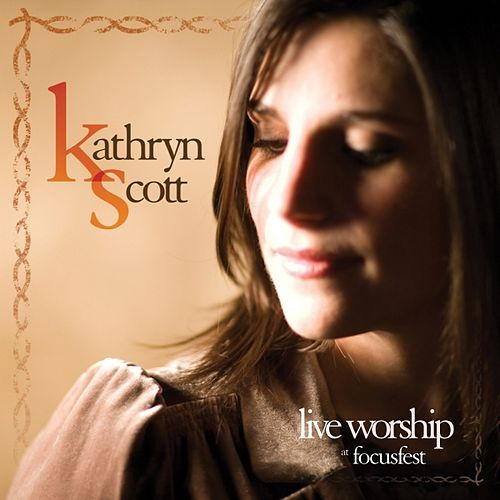 Live Worship At Focusfest by Kathryn Scott