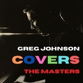Greg Johnson Covers the Masters by Greg Johnson