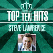 Top 10 Hits by Steve Lawrence