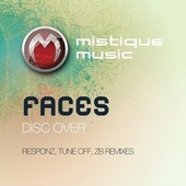 Disc Over by Faces