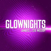 Glow Nights Ep de Lunatic
