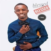 I Hail by Blessed