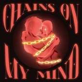 Chains on My Mind by Andrea