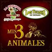 Mis 3 Animales de Los Tucanes de Tijuana