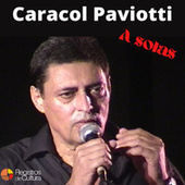 "A Solas de Roberto ""Caracol"" Paviotti"