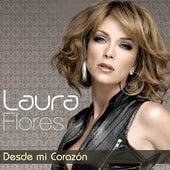 Desde Mi Corazón by Laura Flores