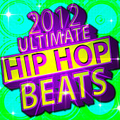 2012 Ultimate Hip Hop Beats by Future Hip Hop Hitmakers