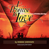 Re Generation - I Promise to Love (Remastered) by Derric Johnson