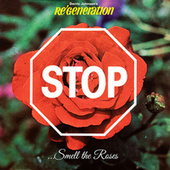 Re Generation - Stop, Smell the Roses (Remastered) by Derric Johnson
