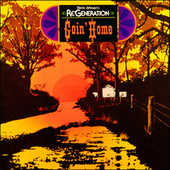 Re Generation - Goin' Home (Remastered) by Derric Johnson