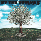 By The Summer by YFL Kelvin