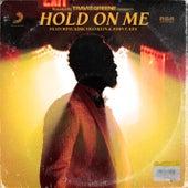 Hold on Me de Travis Greene