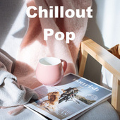 Chillout Pop by Various Artists