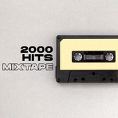 2000 Hits Mixtape fra Various Artists