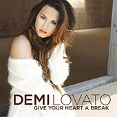 Give Your Heart A Break de Demi Lovato