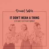 It Don't Mean a Thing (If it Ain't Got That Swing) by Dómisol Sisters