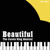 Beautiful (The Carole King Musical) fra One Piano