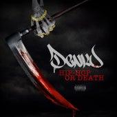 Hip Hop Or Death by Taiyamo Denku