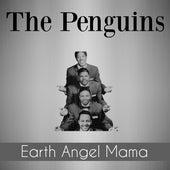 Earth Angel Mama fra The Penguins