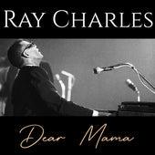 Dear Mama de Ray Charles