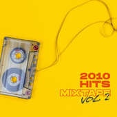 2010 Hits Mixtape Vol. 2 von Various Artists