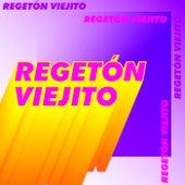 Reggetón Viejito de Various Artists