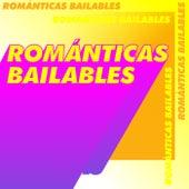 Romanticas Bailables de Various Artists
