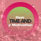 Gym Time and Motivation de Various Artists