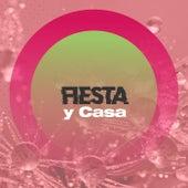 Fiesta y casa de Various Artists