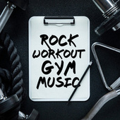 Rock Workout Gym Music by Various Artists