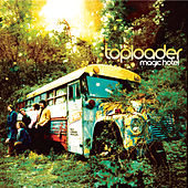 Magic Hotel by Toploader