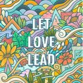 Let Love Lead fra KBong