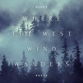 Where the West Wind Wanders by Aleko Nunez