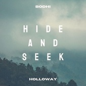 Hide and Seek by Bodhi Holloway