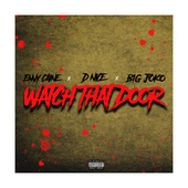 Watch That Door by Envy Caine
