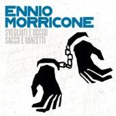 Svegliati E Uccidi/ Sacco E Vanzetti de Ennio Morricone
