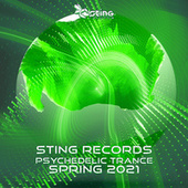 Sting Records Psychedelic Trance Spring 2021 by Various Artists