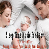 Sleep Time Music For Baby That Doesn't Make Mommy and Daddy Puke! - Lullaby Music Box For Baby by Color Noise Therapy