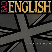 Backlash von Bad English