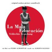 La mauvaise éducation (BOF) de Alberto Iglesias
