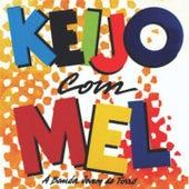 Forró Keijo Com Mel Vol. 1 fra Forró Keijo Com Mel