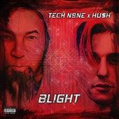 BLIGHT by Tech N9ne