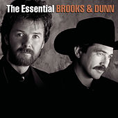 The Essential Brooks & Dunn by Brooks & Dunn